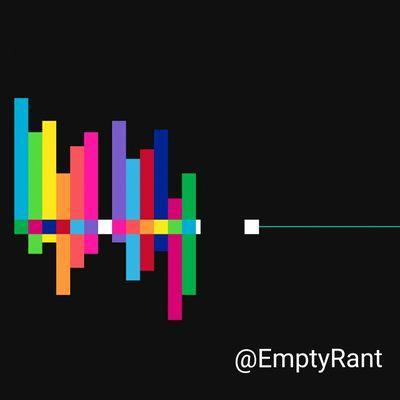 Empty Rant