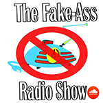 The Fake-Ass Radio Show