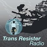 Trans Resister Radio